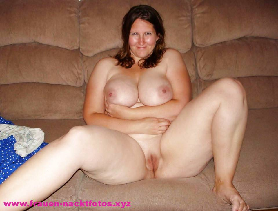 Nackt dicke frauen
